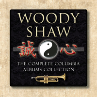 Woody Shaw - The Complete Columbia Albums Collection