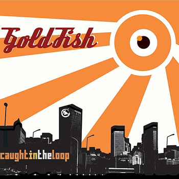 Goldfish - Caught in the loop