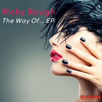 Ricky Rough - The Way Of... EP