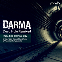 Darma - Deep Hole - Remixed