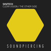 Skytech - Clear Vision / The Other Side