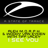 Alex M.O.R.P.H. & Woody van Eyden with Tiff Lacey - I See You