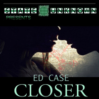 Ed Case - Closer