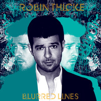Robin Thicke - Blurred Lines (Deluxe)