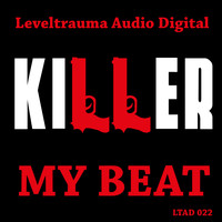 Killer - My Beat