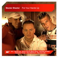 Master Blaster - Put Your Hands Up