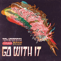 TOKiMONSTA feat. MNDR - Go With It