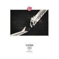 Yuksek - Off The Wall