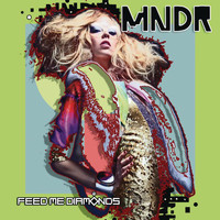 MNDR - Feed Me Diamonds