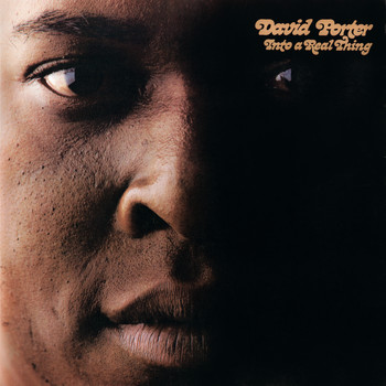 David Porter - Into A Real Thing
