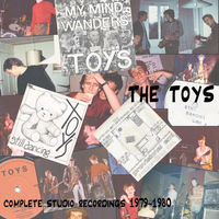 The Toys - Complete Studio Recordings 1979-1980