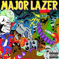 Major Lazer - Guns Don't Kill People...Lazers Do ((Bonus Track Version) [Explicit])