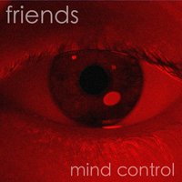 Friends - Mind Control