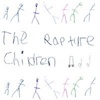 The Rapture - Children