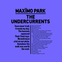 Maximo Park - The Undercurrents