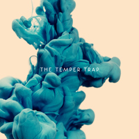 The Temper Trap - The Temper Trap