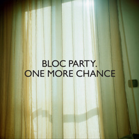 Bloc Party - One More Chance