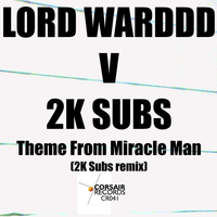 Lord Warddd - Theme from Miracle Man