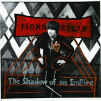 Fionn Regan - The Shadow Of An Empire