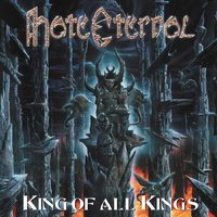 Hate Eternal - King Of All Kings (Explicit)