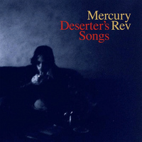 Mercury Rev - Deserted Songs