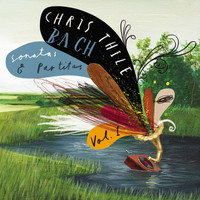 Chris Thile - Bach: Sonatas and Partitas, Vol. 1