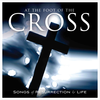 Various Artists - At the Foot of the Cross