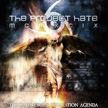 The Project Hate MCMXCIX - The Cadaverous Retaliation Agenda