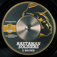 U Brown - Rastaman Soldiers - Single