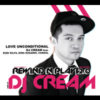Dj Cream - Love Unconditional