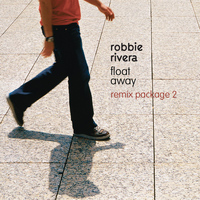 Robbie Rivera - Float Away (Remixes)
