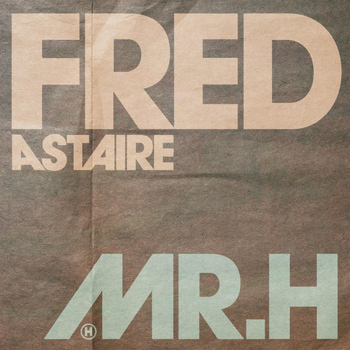 Mr Hudson - Fred Astaire