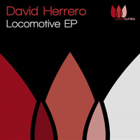 David Herrero - Locomotive EP