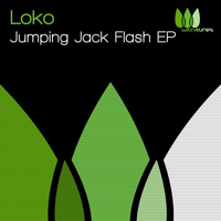 Loko - Jumping Jack Flash EP
