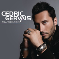 Cedric Gervais - Miamication