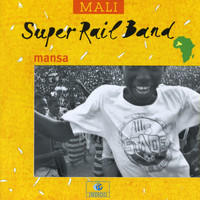 Super Rail Band - Mansa (Mali)