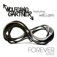 Wolfgang Gartner - Forever (feat. will.i.am)