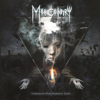 Mercenary - Through Our Darkest Days