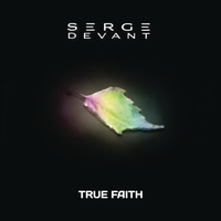 Serge Devant - True Faith (Remixes)