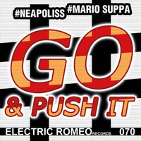 Neapoliss & Mario Suppa - Go & Push It