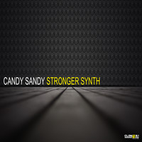 Candy Sandy - Stronger Synth