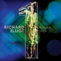 Richard Elliot - Number Ones