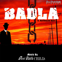 Desi Dark Child - Badla (feat. Harbhajan Heer)
