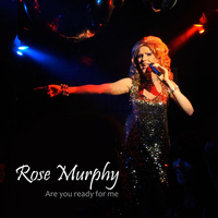 Rose Murphy - Are You Ready for Me