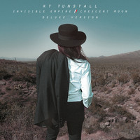 KT Tunstall - Invisible Empire // Crescent Moon (Deluxe Version [Explicit])