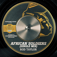 Rod Taylor - African Soldiers (Single Mix) - Single