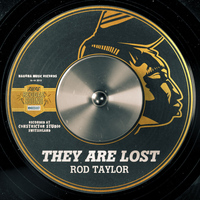 Rod Taylor - They Are Lost - Single
