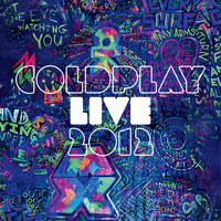 Coldplay - Live 2012 (Explicit)