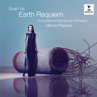 Michel Plasson - Guan Xia: Earth Requiem