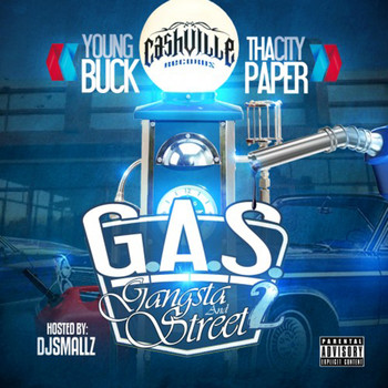 Young Buck - Gas 2 - Gangsta & Street 2 (Explicit)